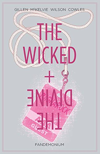 The Wicked + The Divine Volume 2: Fandemonium (Wicked & the Divine Tp) from Image Comics