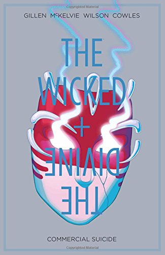 The Wicked + The Divine Volume 3: Commercial Suicide from Image Comics