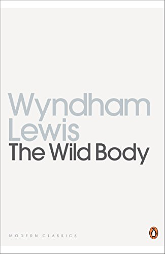 The Wild Body: A Soldier of Humour and Other Stories (Penguin Modern Classics) from Penguin Classics