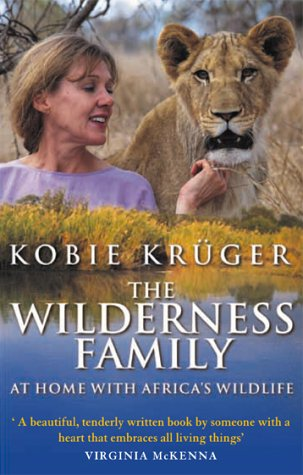 The Wilderness Family: At Home with Africa's Wildlife from Bantam