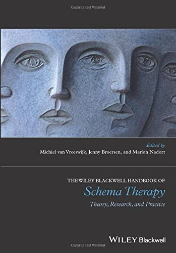 The Wiley-Blackwell Handbook of Schema Therapy: Theory, Research and Practice (Wiley Clinical Psychology Handbooks) from Wiley-Blackwell
