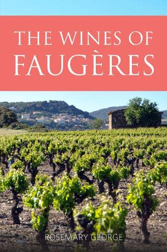 The Wines of Faugeres 2016 (Classic Wine Library) (The Infinite Ideas Classic Wine Library) from Infinite Ideas Limited