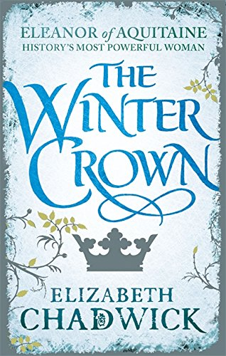 The Winter Crown (Eleanor of Aquitaine trilogy) from Sphere
