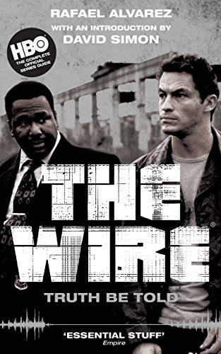 The Wire: Truth Be Told from Canongate Books Ltd
