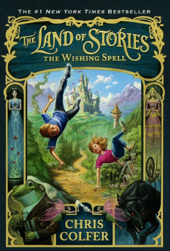 Wishing Spell (Land of Stories) from Turtleback Books