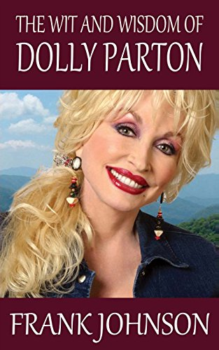 The Wit and Wisdom of Dolly Parton from Createspace