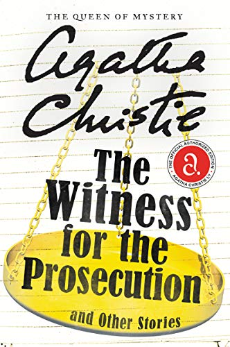 The Witness for the Prosecution and Other Stories (Agatha Christie Mysteries Collection (Paperback)) from William Morrow & Company