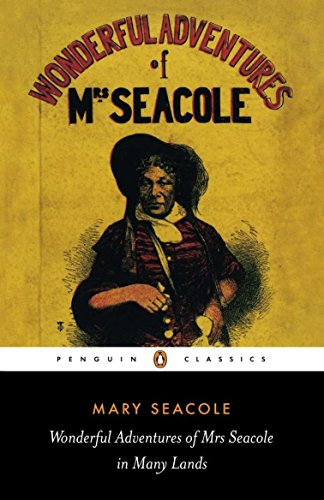 The Wonderful Adventures of Mrs Seacole in Many Lands (Penguin Classics) from Penguin Classics