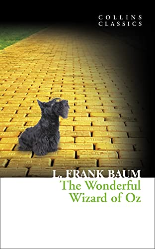 The Wonderful Wizard of Oz (Collins Classics) from HarperCollins Publishers