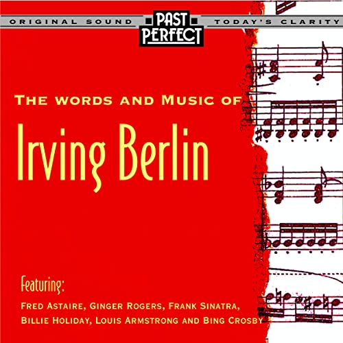 The Words and Music of Irving Berlin - From the 30s & 40s from Past Perfect Vintage Music