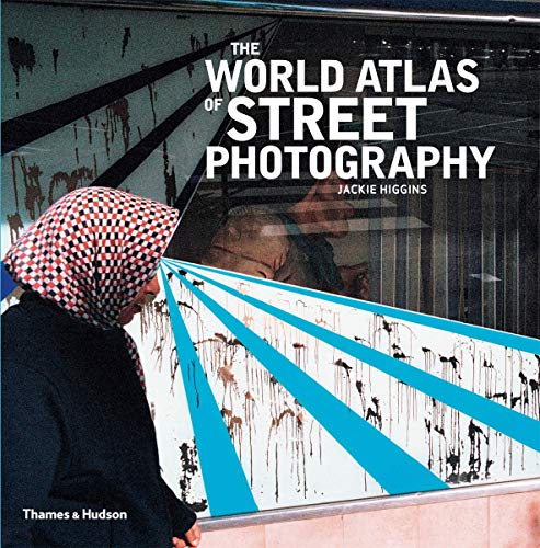 The World Atlas of Street Photography from Thames & Hudson