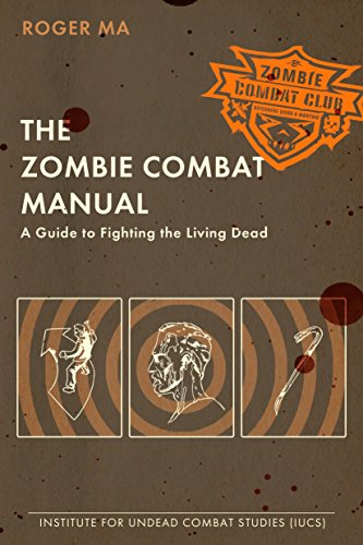 The Zombie Combat Manual: A Guide to Fighting the Living Dead from Penguin