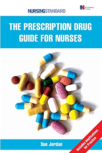The prescription drug guide for nurses from Open University Press