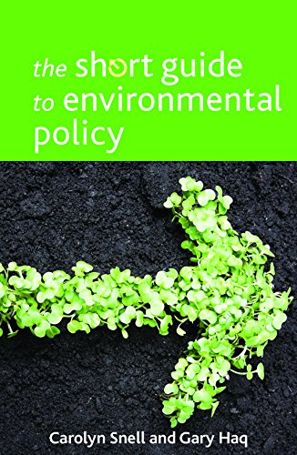 The short guide to environmental policy (Short Guides) from Policy Press