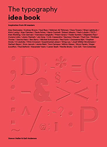 The Typography Idea Book: Inspiration from 50 Masters from Laurence