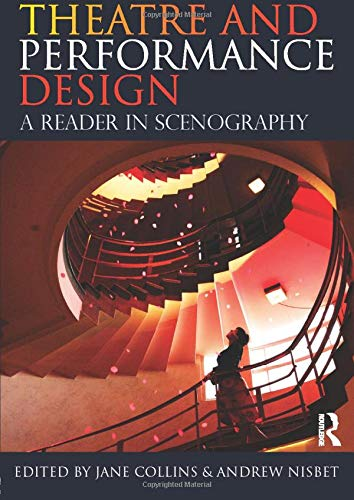 Theatre and Performance Design: A Reader in Scenography from Routledge