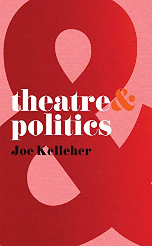 Theatre and Politics from Palgrave