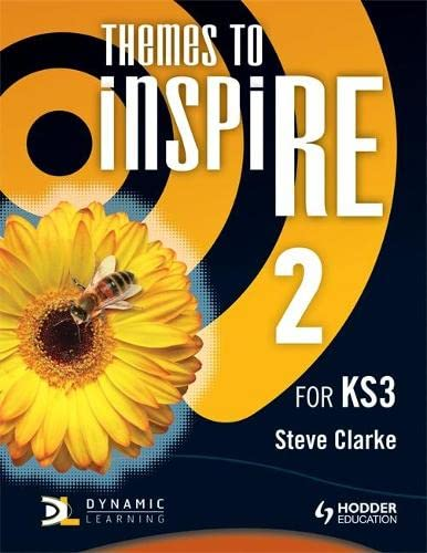 Themes to InspiRE for KS3 Pupil's Book 2 from World Scientific Publishing Co Pte Ltd