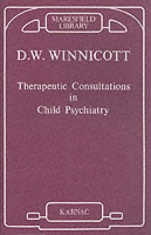 Therapeutic Consultations in Child Psychiatry (Maresfield Library) from Routledge