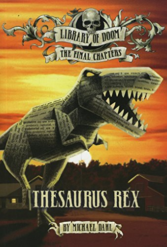 Thesaurus Rex (Library of Doom: The Final Chapters) from Raintree