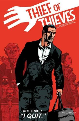 Thief of Thieves Volume 1: I Quit (Thief of Thieves Tp) from Image Comics