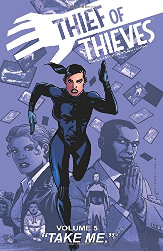 Thief of Thieves Volume 5: Take Me (Thief of Thieves Tp) from Image Comics