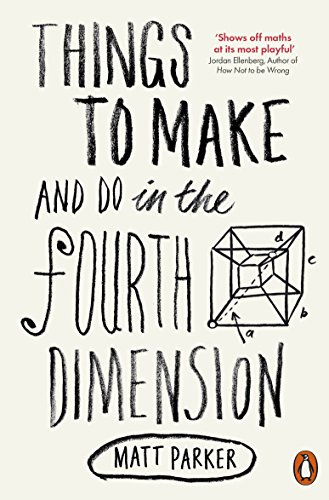 Things to Make and Do in the Fourth Dimension from Penguin Books Ltd