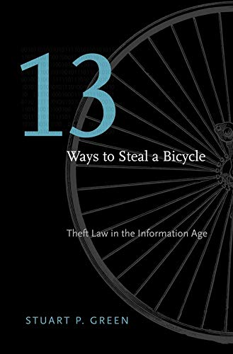 Thirteen Ways to Steal a Bicycle from Harvard University Press