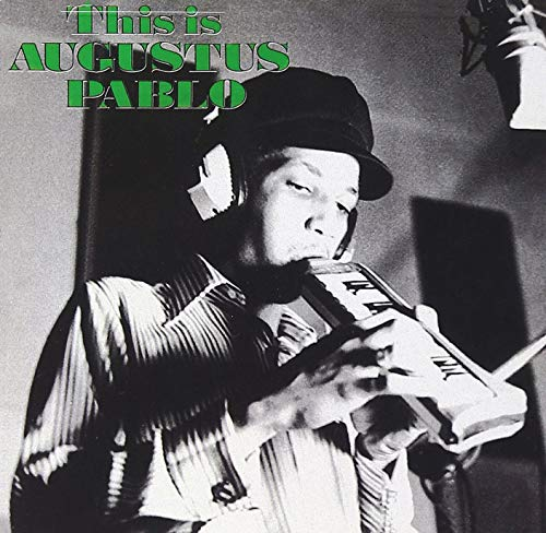 This Is Augustus Pablo from GOODTOGO-VP MUSIC
