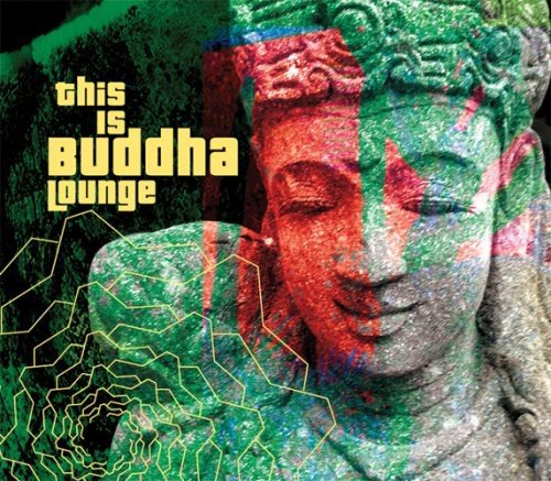 This Is Buddha Lounge