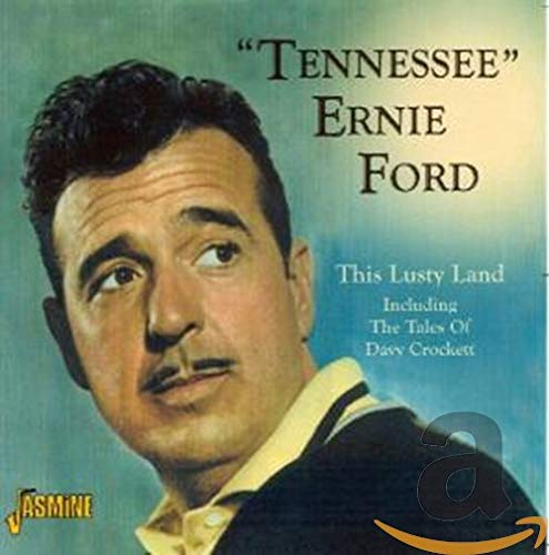 This Lusty Land - Includes The Tales of Dave Crockett from Jasmine Records