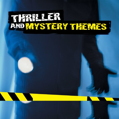 Thriller and Mystery Themes from Fastforward Music