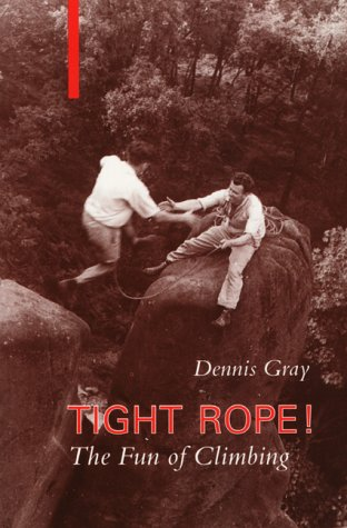 Tight Rope: Fun of Climbing from Ernest Press