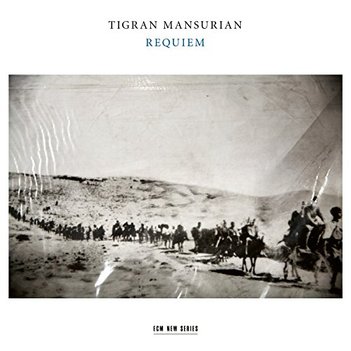 Tigran Mansurian: Requiem from ECM RECORDS
