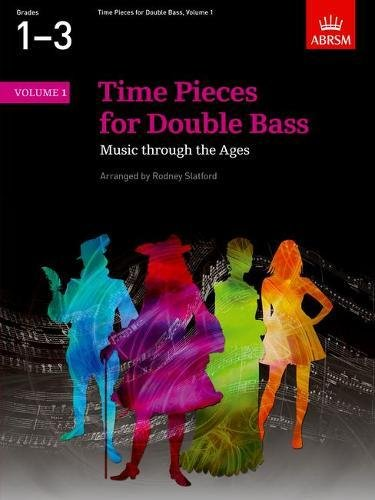 Time Pieces for Double Bass, Volume 1 (Time Pieces (ABRSM)) from ABRSM Publishing