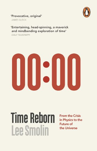 Time Reborn: From the Crisis in Physics to the Future of the Universe from Penguin