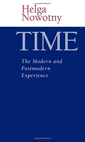 Time: The Modern and Postmodern Experience from Polity Press