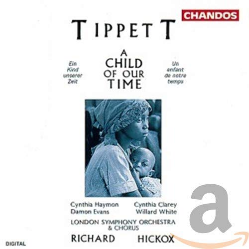 Tippett: A Child of our Time from CHANDOS GROUP