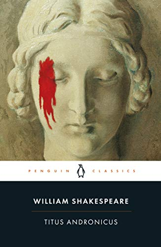 Titus Andronicus (Penguin Shakespeare) from Penguin Classics