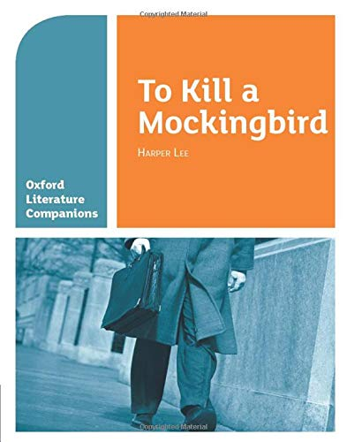 Oxford Literature Companions: To Kill a Mockingbird from OUP Oxford
