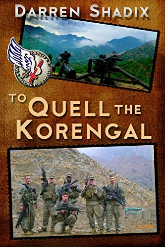 To Quell The Korengal from CreateSpace Independent Publishing Platform