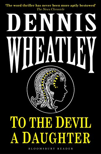 To the Devil, a Daughter (Black Magic) from Bloomsbury Reader