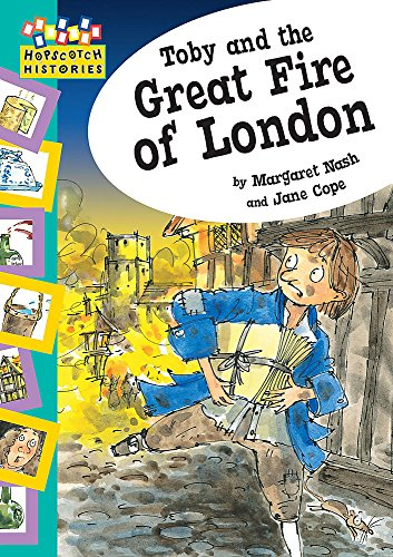 Toby and The Great Fire Of London (Hopscotch: Histories) from Franklin Watts