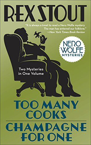 Too Many Cooks & Champagne for One (Nero Wolfe Mysteries (Paperback)) from Bantam
