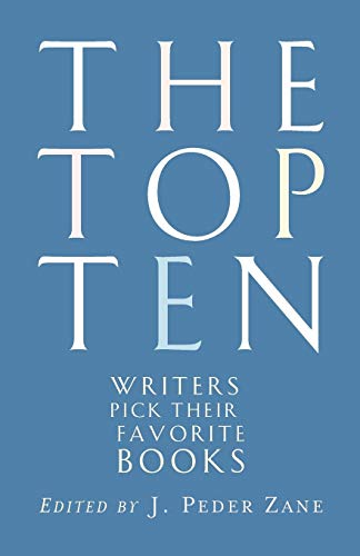 Top Ten Writers: Writers Pick Their Favorite Books from W. W. Norton & Company