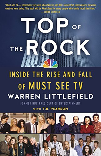 Top of the Rock: Inside the Rise and Fall of Must See TV from Anchor Books
