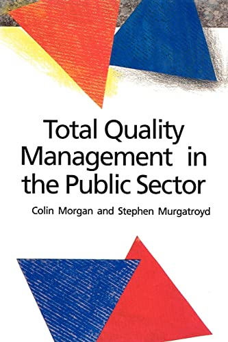 Total Quality Management In The Public Sector: An International Perspective from Open University Press