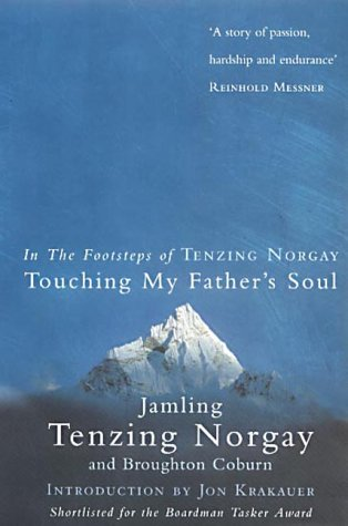 Touching My Father's Soul: A Sherpa's Sacred Jouney to the Top of Everest from Ebury Press
