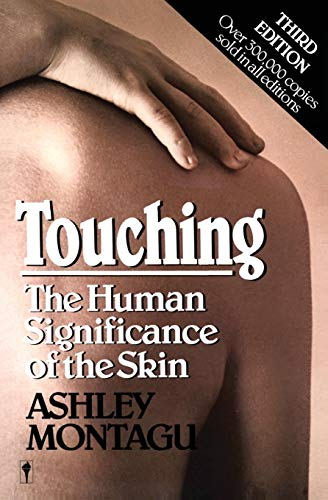 TOUCHING                    PB: Human Significance of the Skin from Avon
