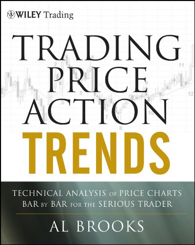Trading Price Action Trends: Technical Analysis of Price Charts Bar by Bar for the Serious Trader (Wiley Trading) from John Wiley & Sons